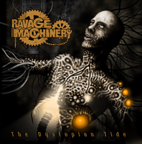 Ravage Machinery - The Dystopian Tide (2011)
